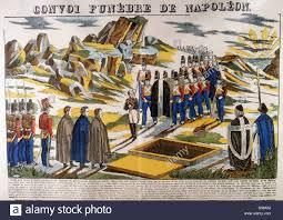 Burial Of Napoleon I Napoleon Bonaparte 1769 1821 On St Helena