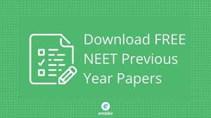 Neet Previous Year Papers Download Official Answer Key Solutions