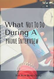 17 best images about interview tips interview here is a list of 13 things not to do during a phone interview