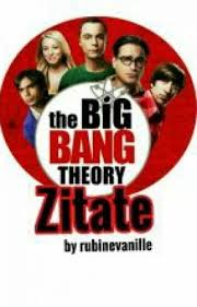 The Big Bang Theory Zitate Schwesterherz Wattpad