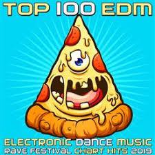 Top 100 Edm Electronic Dance Music Rave Festival Chart Hits