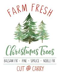 Printable Christmas Tree Farm Fresh Christmas Trees Free Christmas Printable Clean