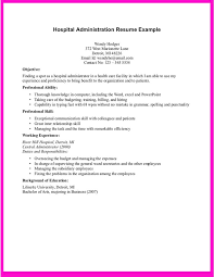 Example For Hospital Administration Resume - Example For Hospital  Administration Resume are examples we provide as reference to make correct  and go