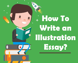 how to write an illustration essay blog how to write an illustration essay