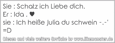 Sie Schatz Ich Liebe Dicher Ida Sie Ich Heiße Julia Du
