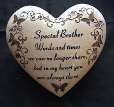 A Remembrance For Brother Quotes Quotesgram Birthday Sayings For