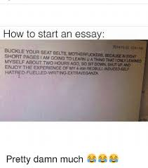 how to start an essay pm buckle your seat belts  memes shut up and buckle how to start an essay 2014