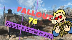 fallout 76 garage door location guide sell for lots of caps