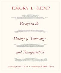 essays on the history of transportation and technology west  essays on the history of transportation and technology