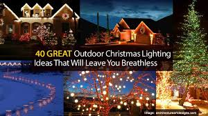 outside christmas lighting. Christmas Lighting Ideas Outdoor. Skillful Outdoor Lights 40 Great That Will Leave Outside