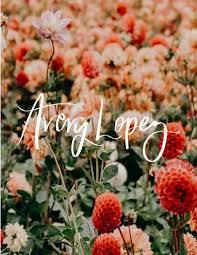 Avery Lopez Flower Portfolio by Avery Lopez - issuu