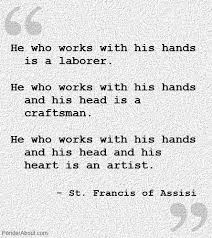 St Francis Quotes Impressive St Francis Of Assisi An Artist Quote