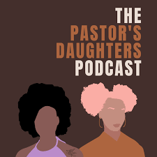Pastor's Daughters Podcasts