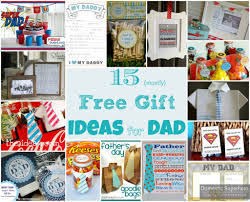 15 mostly free gift ideas for dad