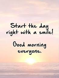 Smile Good Morning Quotes Best Of 24 Good Morning Quotes To Starts Your Day