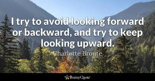 Looking Forward Quotes Extraordinary Looking Forward Quotes BrainyQuote