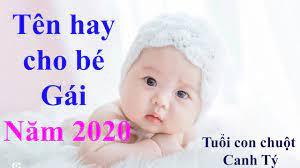 Đặt tên con gái sinh năm 2020 Canh Tý XINH ĐẸP GIÀU SANG PHÚ QUÝ | Trang  xem phong thuỷ hữu ích – Truyện ma Full
