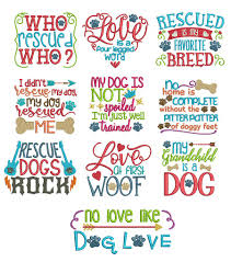 Free Machine Embroidery Sayings Designs Dog Sayings Set 2 Machine Embroidery Projects Machine