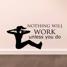 walls work promotion shop for promotional walls work on com motivation gym wall decal quote nothing will work unless you do vinyl lettering health fitness sports quotes wall stickers a101