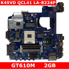 <b>K45VD QCL41 LA 8224P GT610M</b> 2GB Mainboard Rev: 1.0 For ...