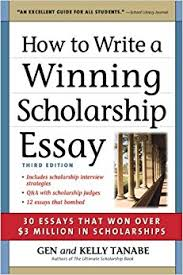 com how to write a winning scholarship essay essays  how to write a winning scholarship essay 30 essays that won over 3 million in scholarships