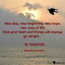 New Day New Beginning N Quotes Writings By Shweta Purohit