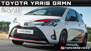 2018 TOYOTA YARIS GRMN Review Rendered Price Specs Release Date ...