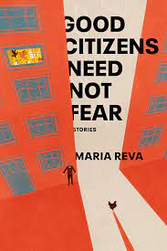 Book Review: Good Citizens Need Not Fear by Maria Reva - Arts - The Austin  Chronicle