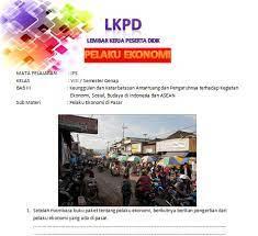 Perkembangan politik indonesia pada masa kemerdekaan 1.5. Lembar Kerja Peserta Didik Ips Kelas 8 Semester Genap Materi Pelaku Ekonomi Edukasi Ips