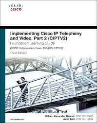 Cisco Validated Design Collaboration Implementing Cisco Ip Telephony And Video Part 2 Ciptv2