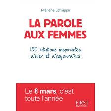 La Parole Aux Femmes 150 Citations Inspirantes Dhier Et Daujourdhui