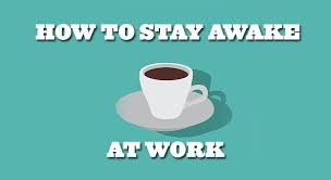 best ways to stay awake how to stay awake 10 ways according to science best mattress reviews