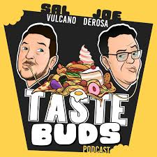 Sal Vulcano & Joe DeRosa are Taste Buds