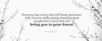 Everyone Has A Story Brené Brown