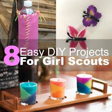 Free Diy Projects 8 Easy Diy Projects For Girl Scouts 2016