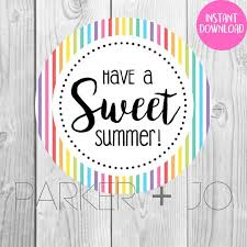 Summer Gift Tags Instant Download Have A Sweet Summer Gift Tags Teachers Pto Printable Stickers Labels Tags