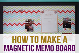 How To Make A Magnetic Memo Board Delectable How To Make A Magnetic Memo Board I Heart Planners