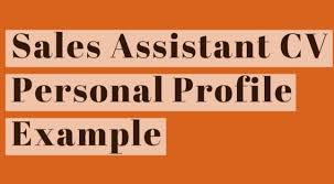 Cv Sales Assistant Sales Assistant Cv Personal Profile Example Learnist Org