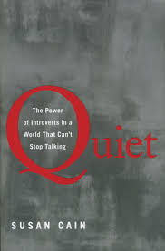 on susan cain s quiet writing an essay about introversion though i m going to explain later in this post why i felt unsatisfied after reading quiet i would definitely recommend this book to everyone and anyone i