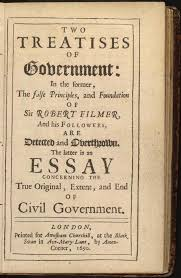 An Essay Concerning the True Original, Extent and End of Civil Government