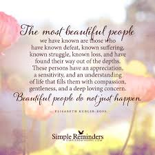 Quotes On Beautiful People Best Of The Most Beautiful People By Elisabeth KublerRoss McGill Media