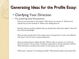 profile essay on a person how to start a profile essay on a view larger