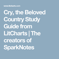 Cry The Beloved Country Study Guide From Litcharts The