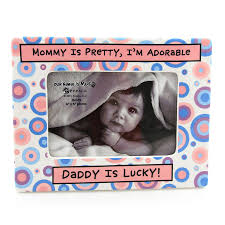 daddy is lucky frame message mommy is pretty i m adorable daddy is