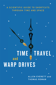 Time Travel Images Time Travel And Warp Drives A Scientific Guide To Shortcuts
