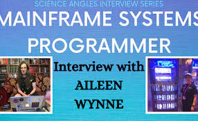 Mainframe Systems Programming: Interview with Aileen Wynne – Science Angles