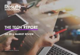 the tech report q market reviews results international we hope that you enjoy the document and look forward to discussing the data and underlying themes you we look forward to speaking you soon