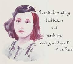 A Spiteful Respite History Geek In Me Pinterest Anne Frank Unique Anne Frank Quotes