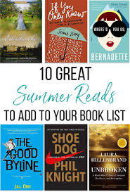 Light Hearted Summer Reads 10 Great Summer Reads To Add To Your Book List Thriving Home