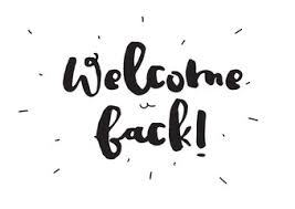Image result for welcome back images